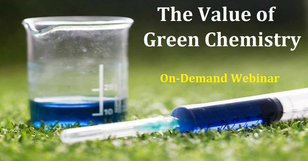 The Value of Green Chemistry