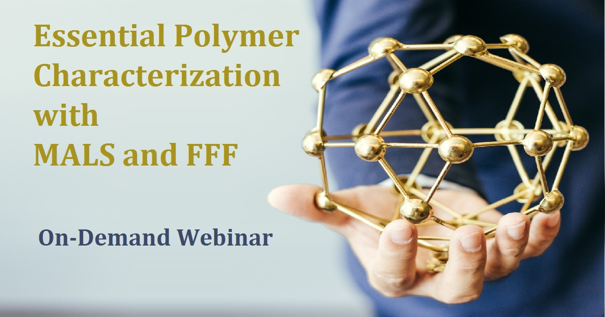 Essential Polymer Characterization with MALS and FFF