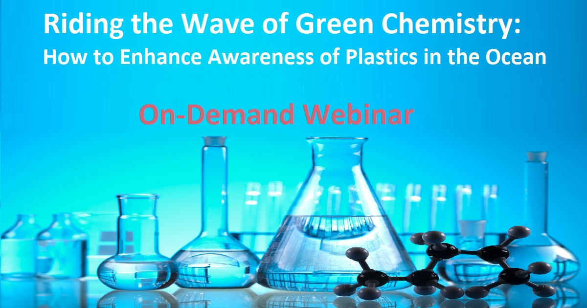 Riding the Wave of Green Chemistry: How to Enhance Awareness of Plastics in the Ocean