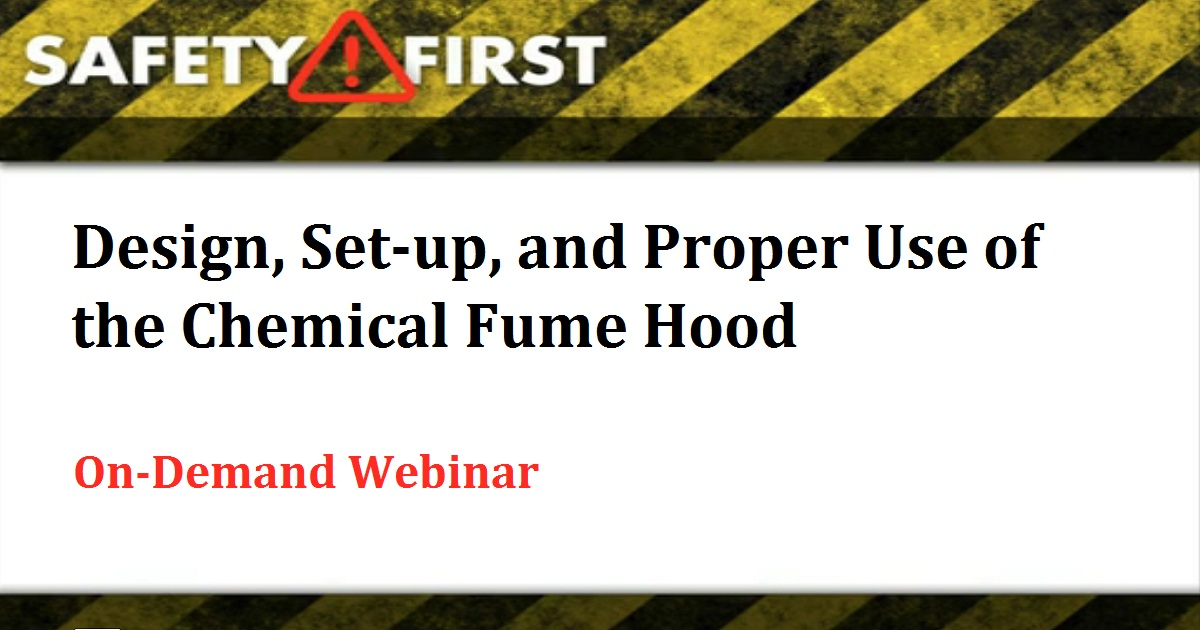 Design, Set-up, and Proper Use of the Chemical Fume Hood