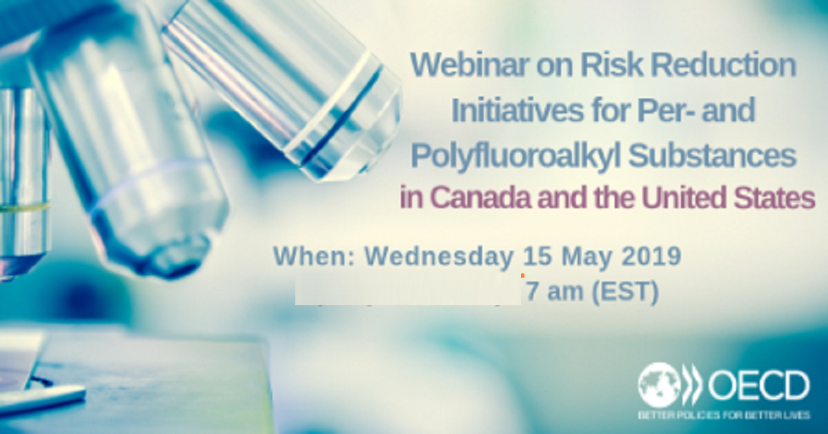 Risk Reduction Initiatives for Per- and Polyfluoroalkyl substances in Canada and in the United States