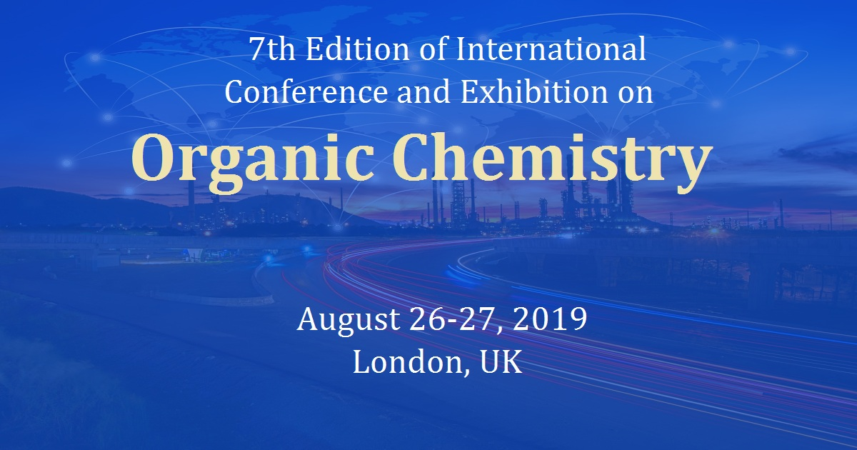 7th Edition of International Conference and Exhibition on Organic Chemistry