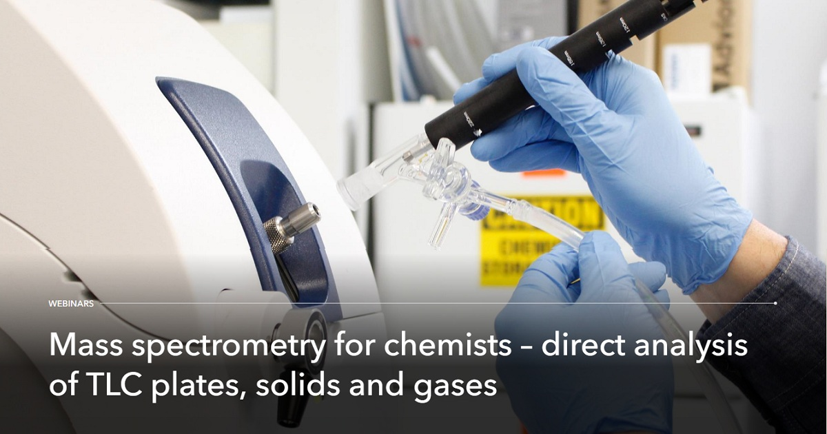 Mass spectrometry for chemists – direct analysis of TLC plates, solids and gases