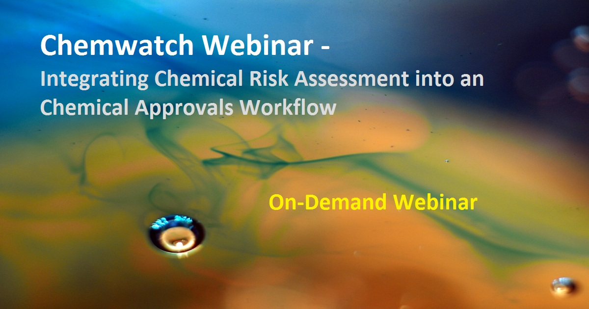 Integrating Chemical Risk Assessment into an Chemical Approvals Workflow