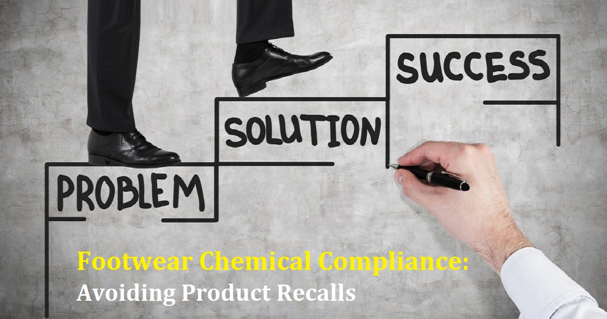 Webinar Footwear Chemical Compliance: Avoiding Product Recalls