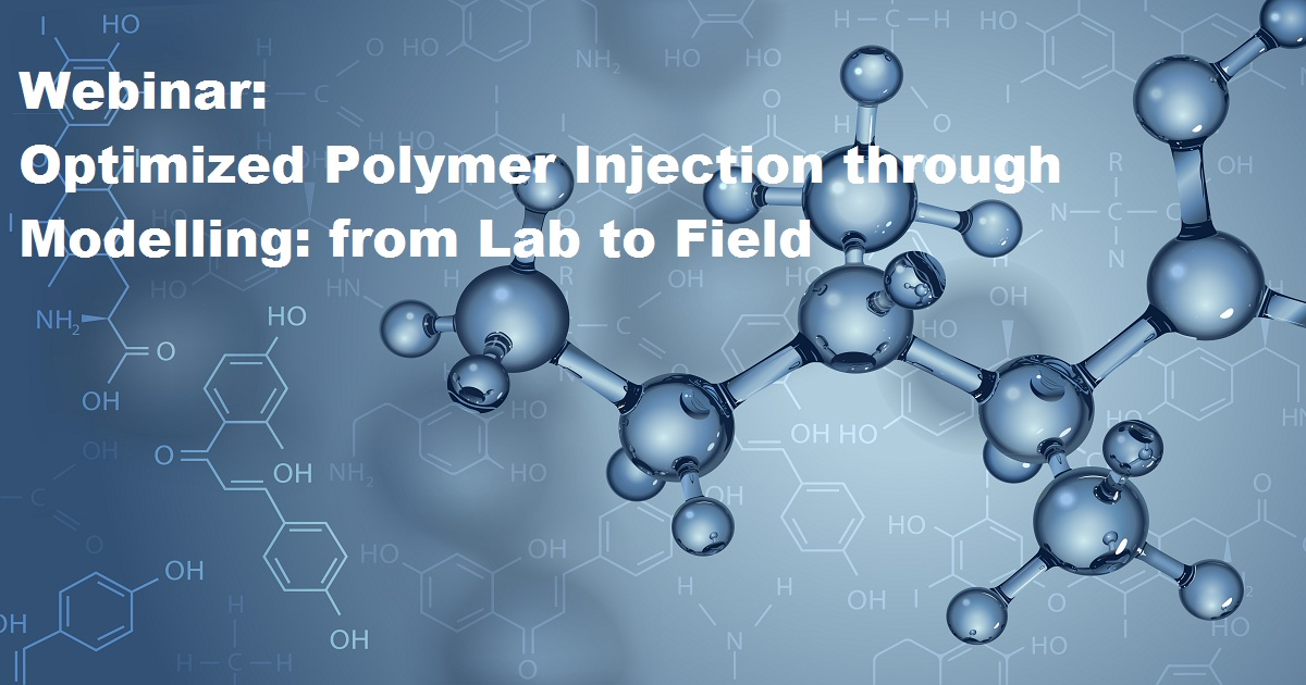 Optimized Polymer Injection through Modelling: from Lab to Field