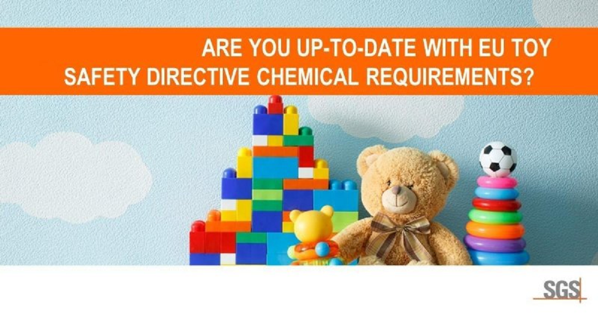 ARE YOU UP-TO-DATE WITH EU TOY SAFETY DIRECTIVE CHEMICAL REQUIREMENTS?