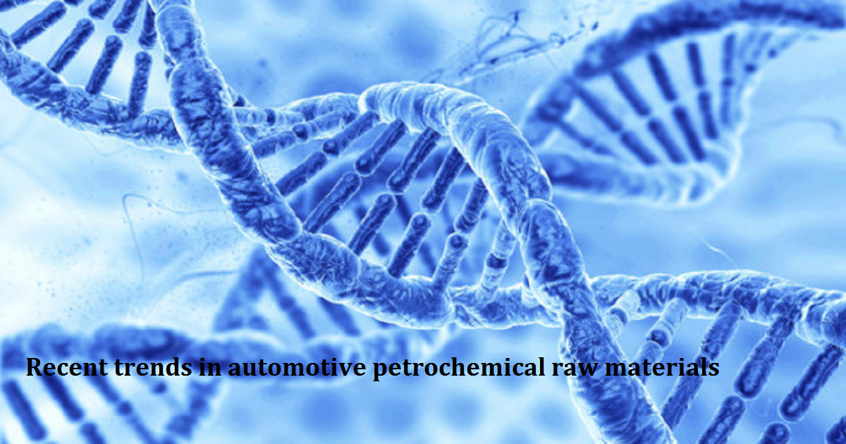 Recent trends in automotive petrochemical raw materials