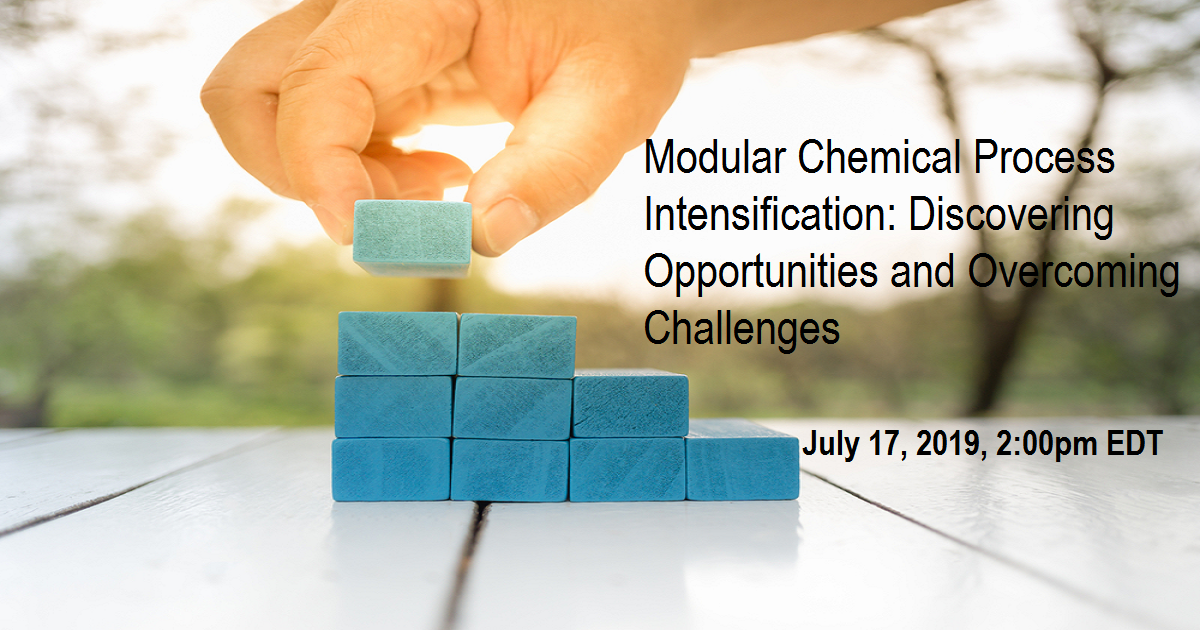 Modular Chemical Process Intensification: Discovering Opportunities and Overcoming Challenges