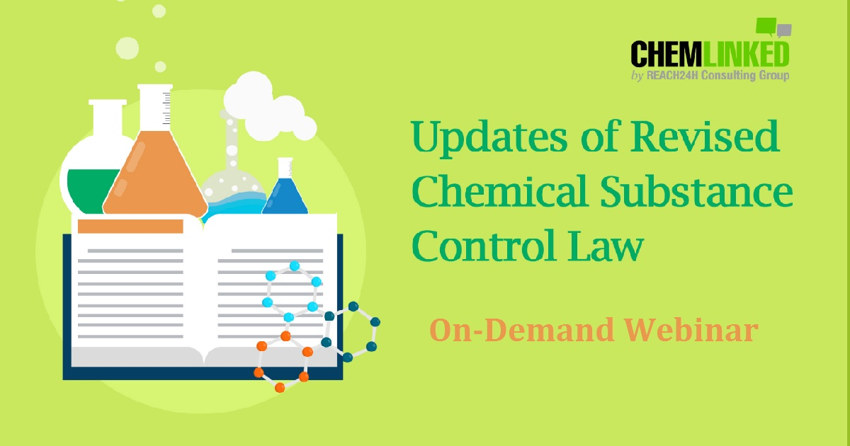 Updates of Revised Chemical Substance Control Law