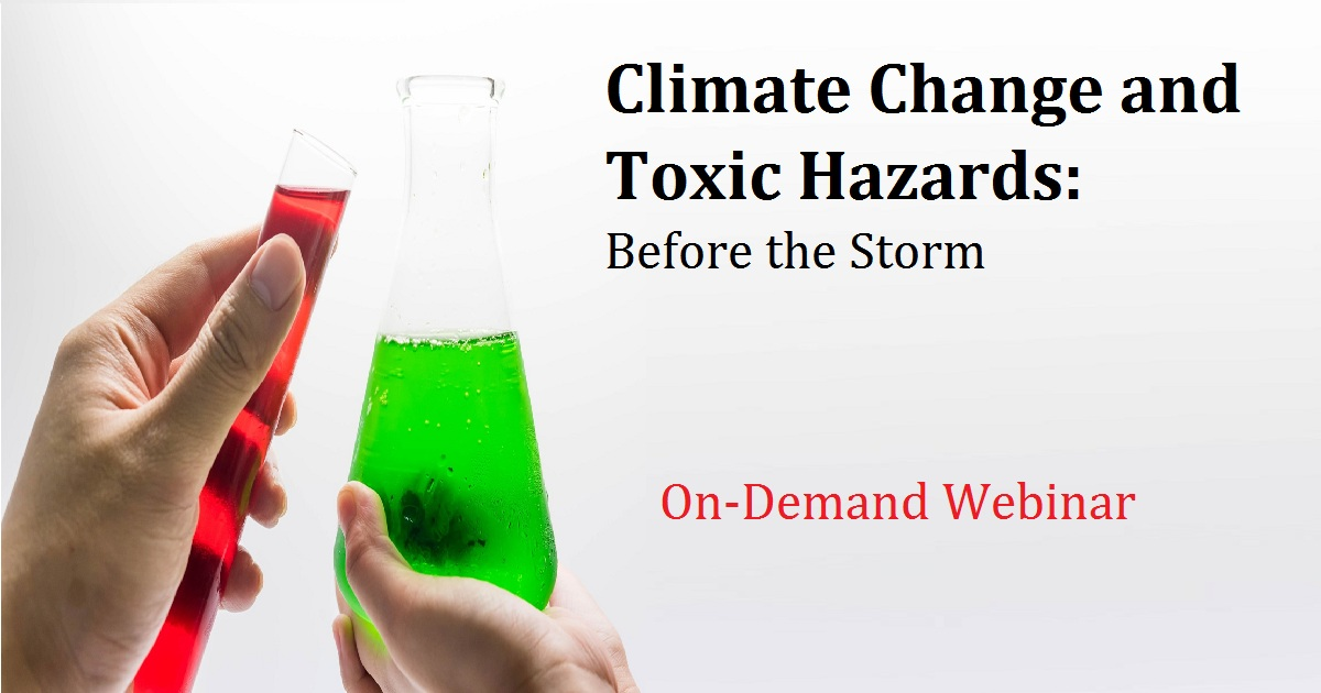 Climate Change and Toxic Hazards: Before the Storm