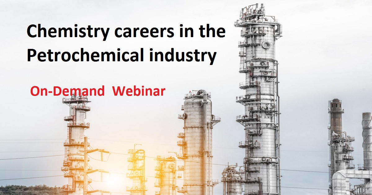 Chemistry careers in the Petrochemical industry