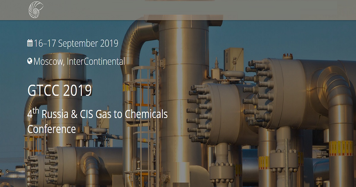 4th Russia & CIS Gas to Chemicals Conference