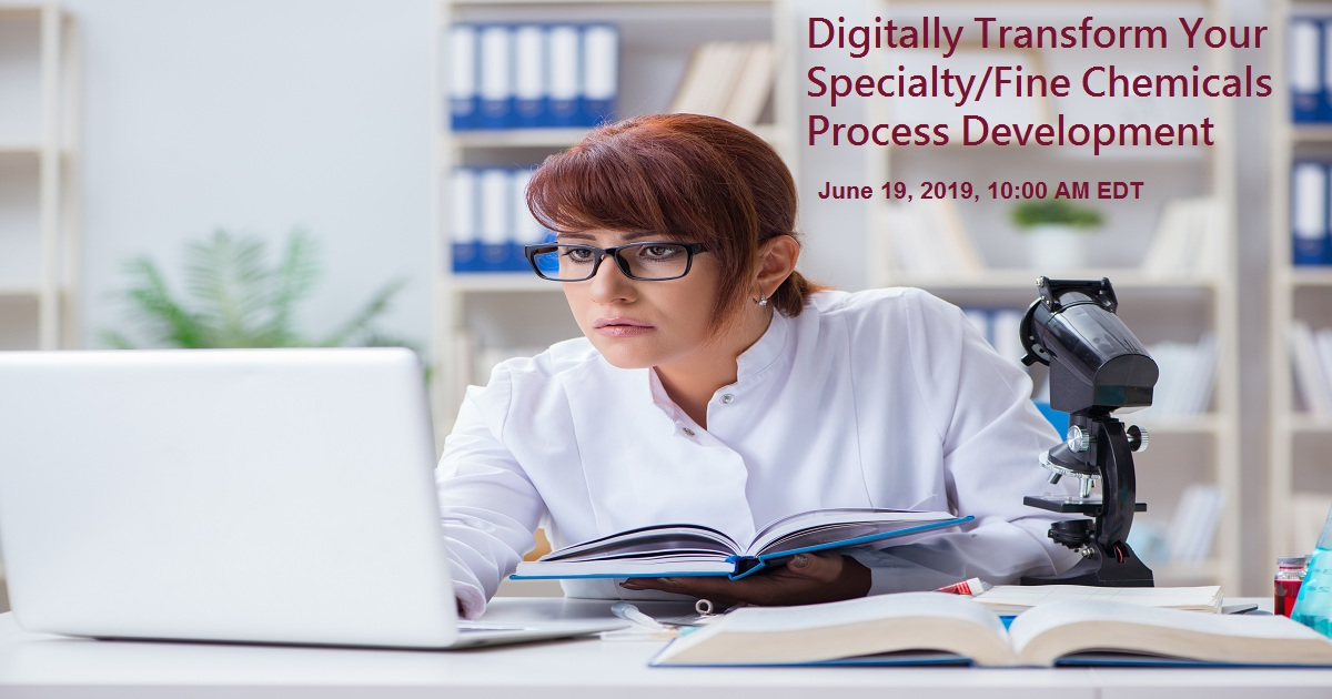 Digitally Transform Your Specialty/Fine Chemicals Process Development