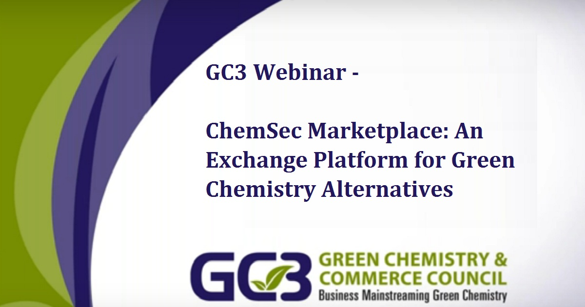 ChemSec Marketplace: An Exchange Platform for Green Chemistry Alternatives