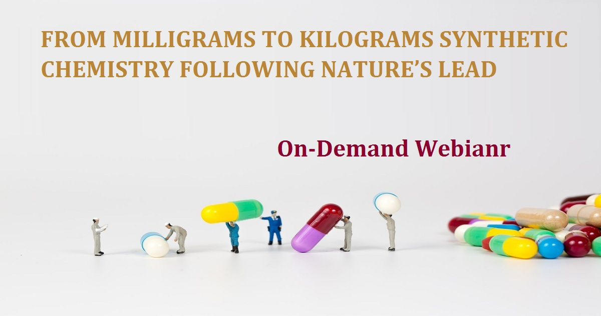 From milligrams to kilograms synthetic chemistry following nature's lead
