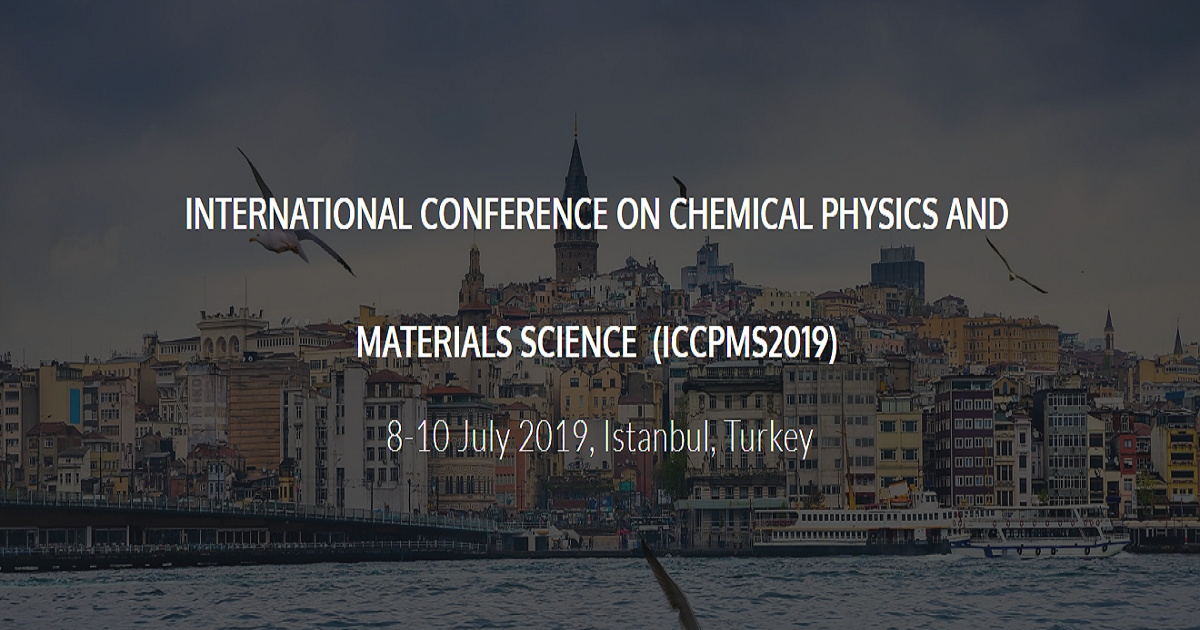 International Conference on Chemical Physics and Material Science - ICCPMS2019