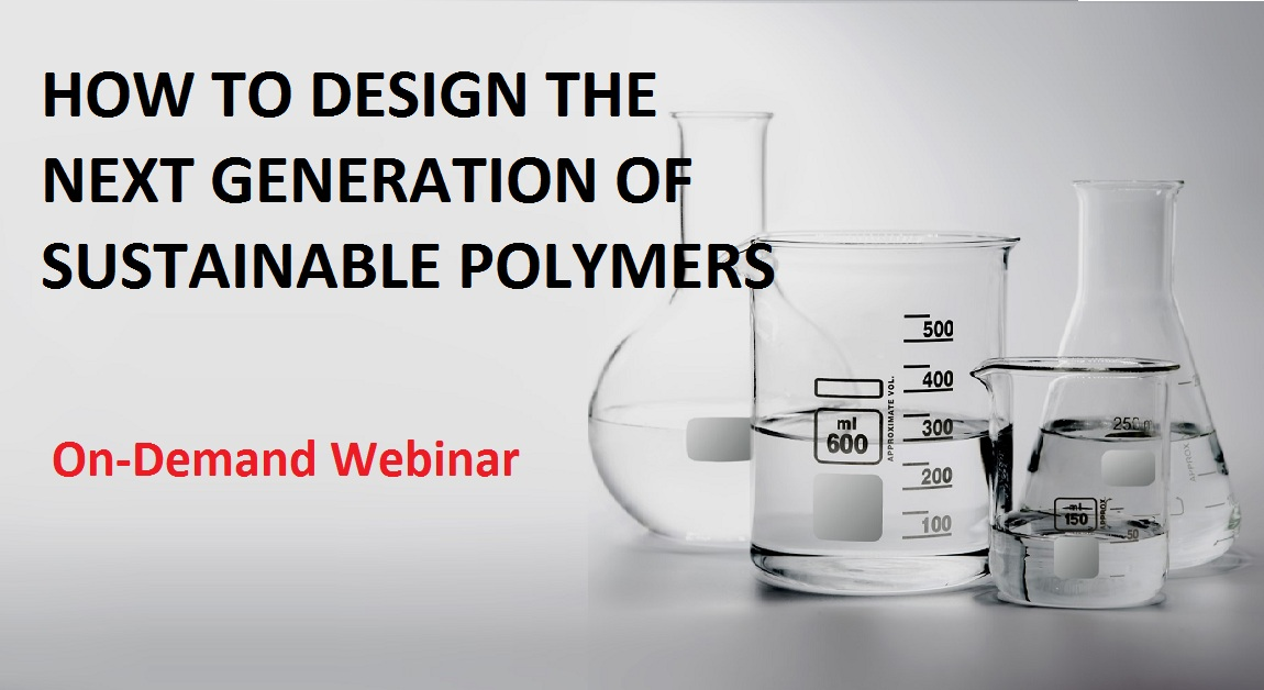 How to Design the Next Generation of Sustainable Polymers