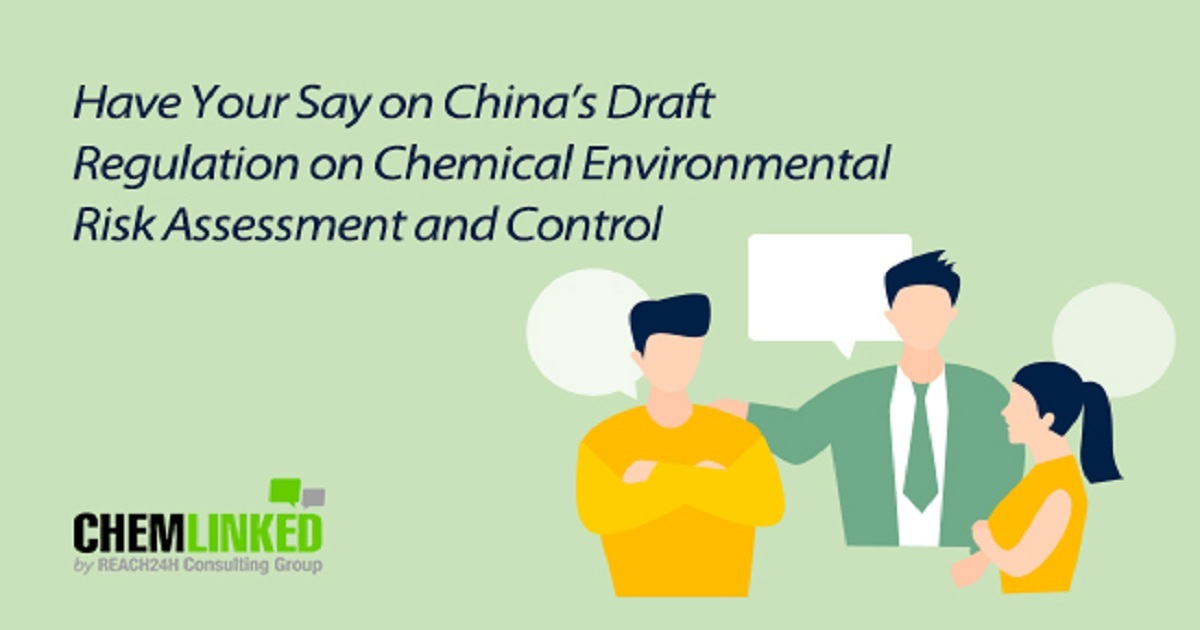 Have Your Say on China's Draft Regulation on Chemical Environmental Risk Assessment and Control