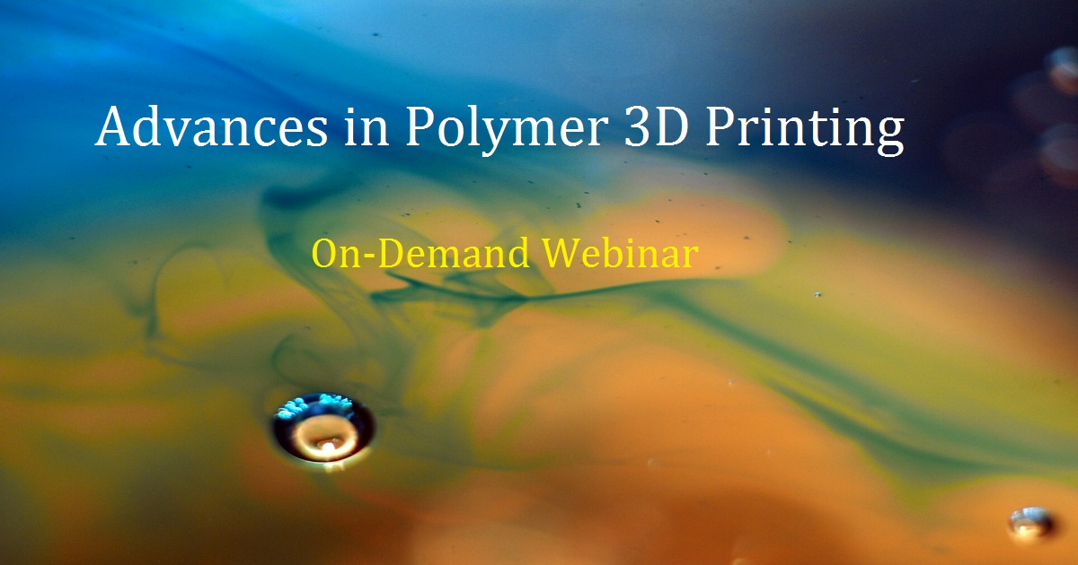 Advances in Polymer 3D Printing