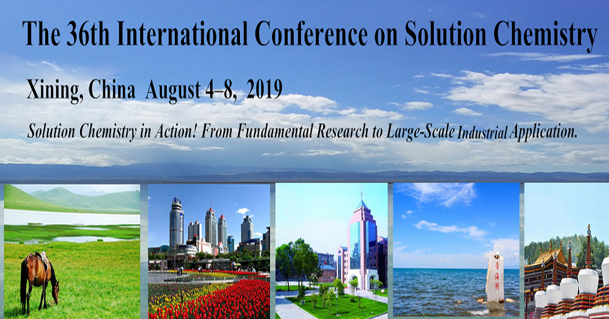 The 36th International Conference on Solution Chemistry