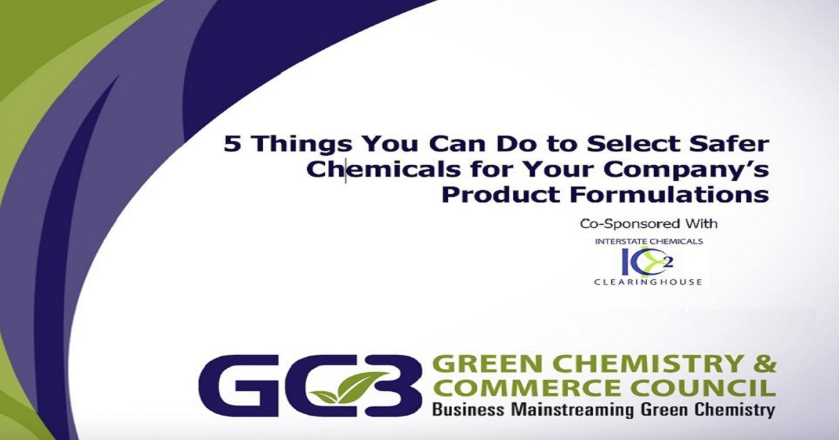 5 Things You Can Do to Select Safer Chemicals for Your Company's Product Formulation