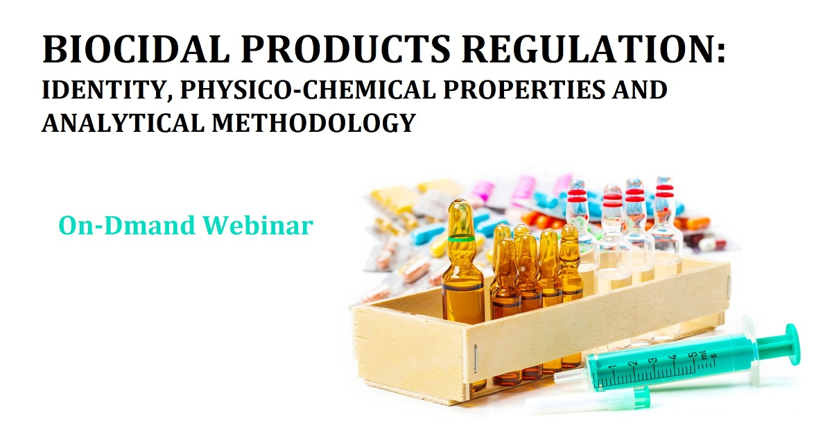 Biocidal Products Regulation: Identity, Physico-chemical properties and Analytical Methodology