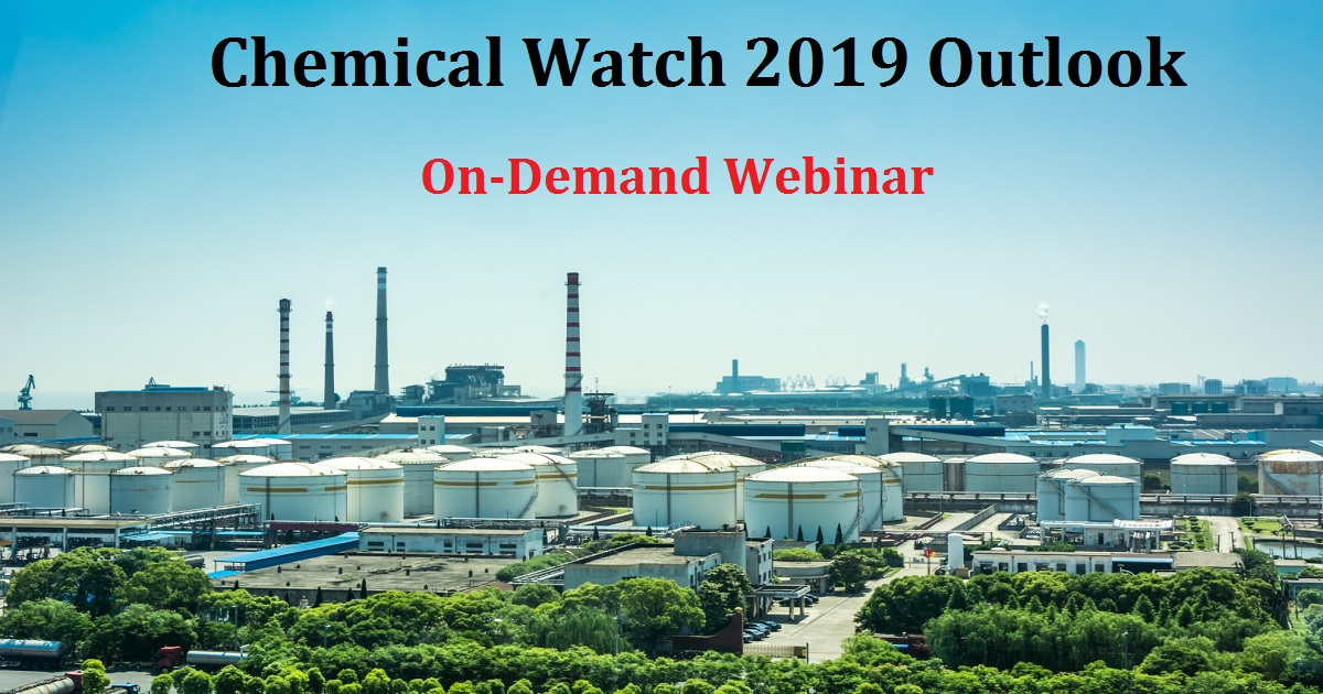 Chemical Watch 2019 Outlook