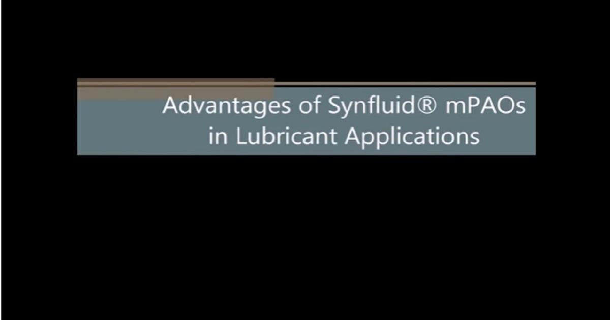 Synfluid® High Viscosity mPAO Webinar