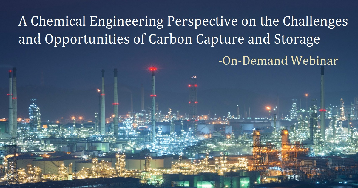 A Chemical Engineering Perspective on the Challenges and Opportunities of Carbon Capture and Storage