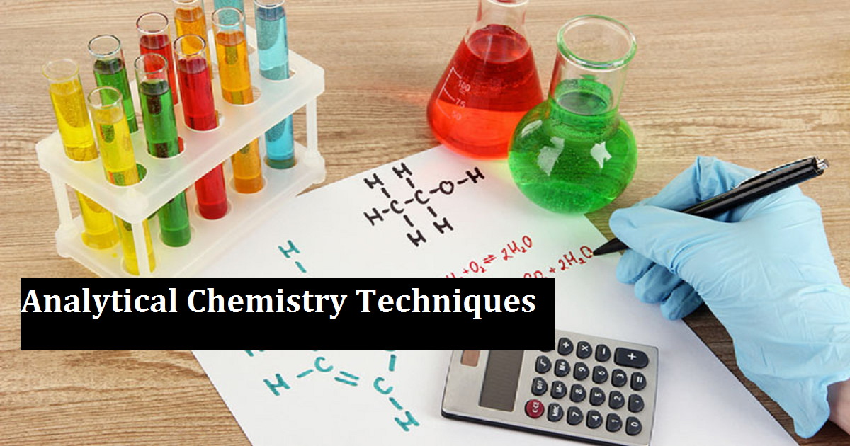 Analytical Chemistry Techniques