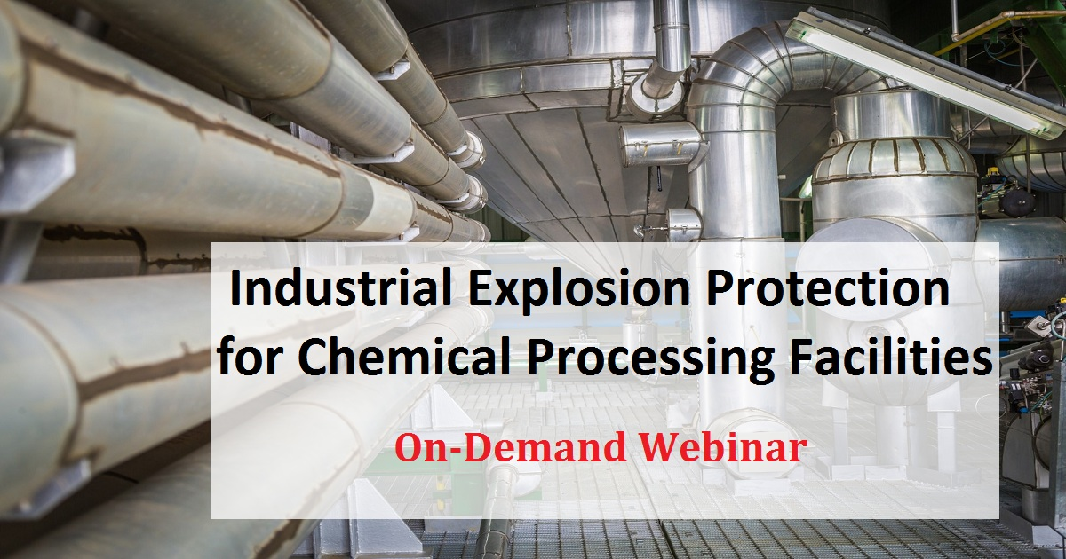 Industrial Explosion Protection for Chemical Processing Facilities