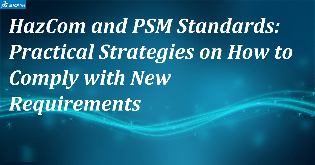 HazCom and PSM Standards: Practical Strategies on How to Comply with New Requirements