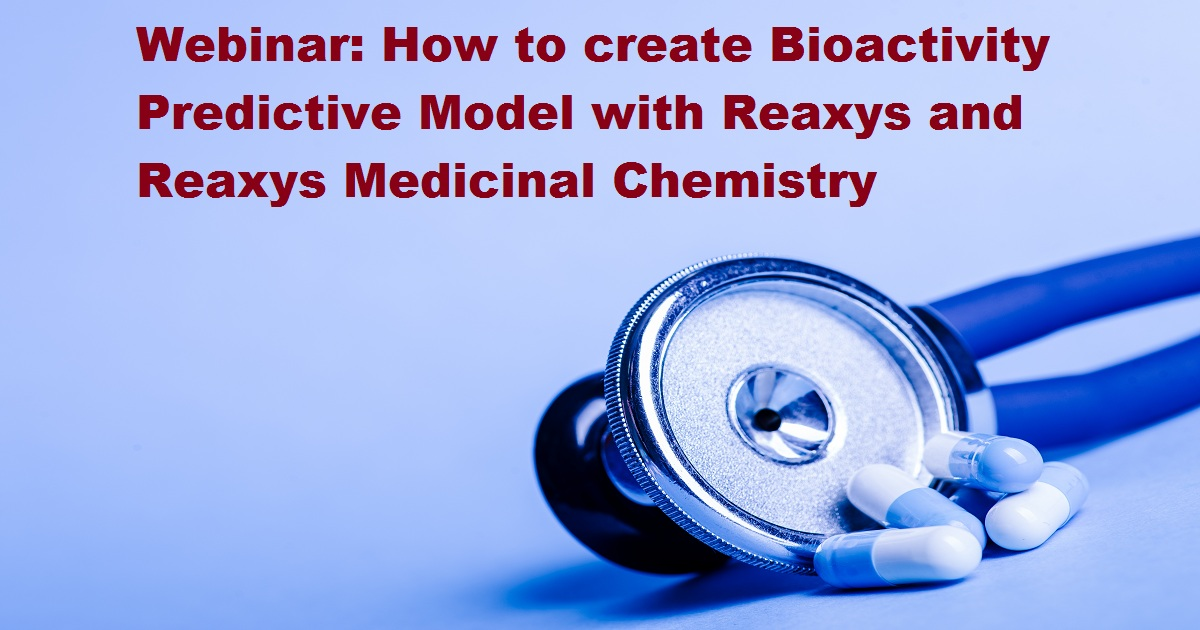 How to create Bioactivity Predictive Model with Reaxys and Reaxys Medicinal Chemistry