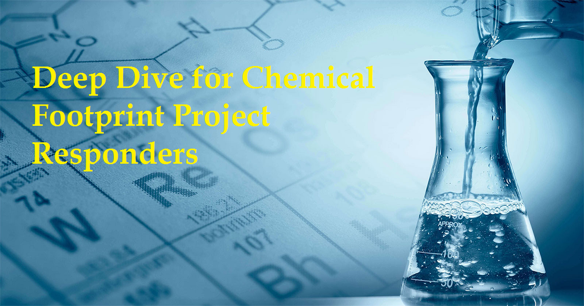 Deep Dive for Chemical Footprint Project Responders
