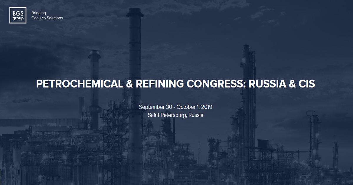 PETROCHEMICAL & REFINING CONGRESS: RUSSIA & CIS