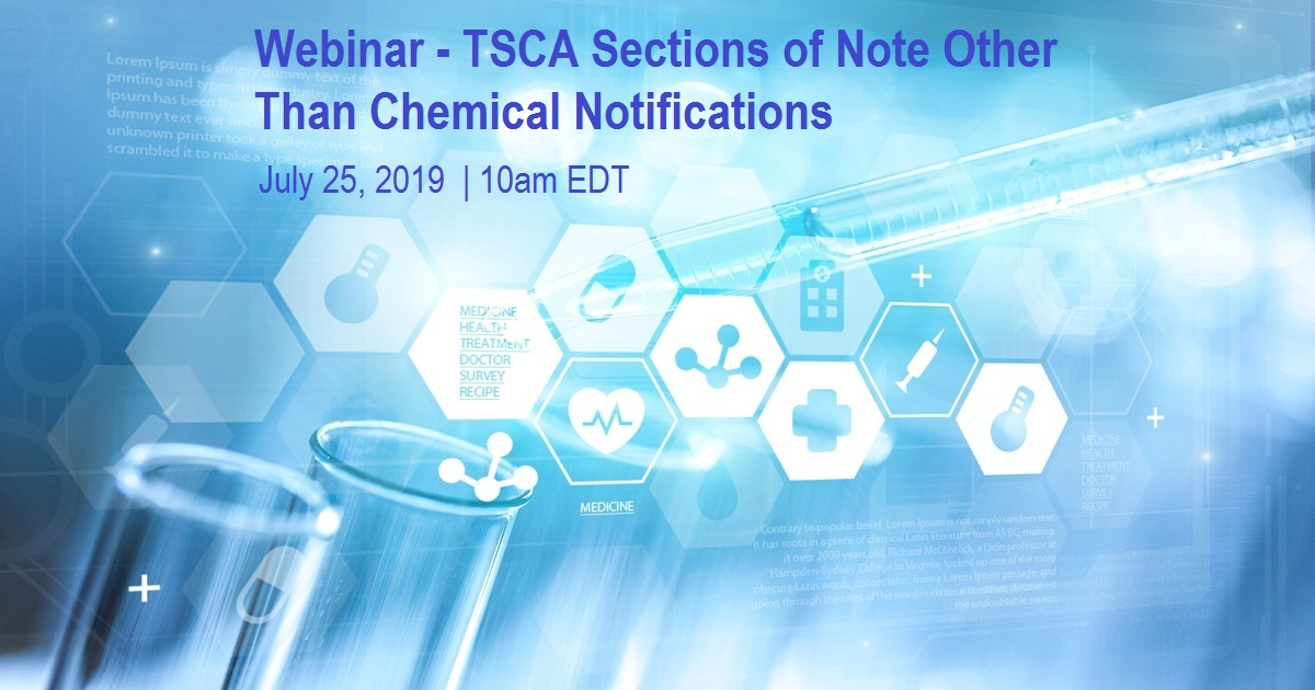 Webinar - TSCA Sections of Note Other Than Chemical Notifications