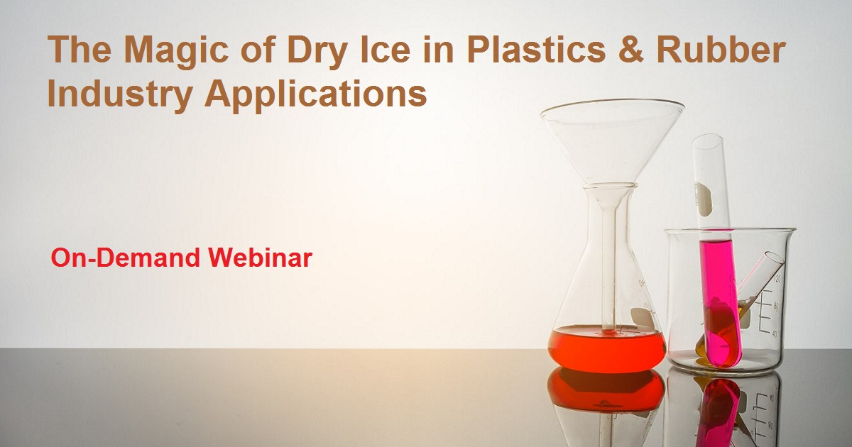 The Magic of Dry Ice in Plastics & Rubber Industry Applications