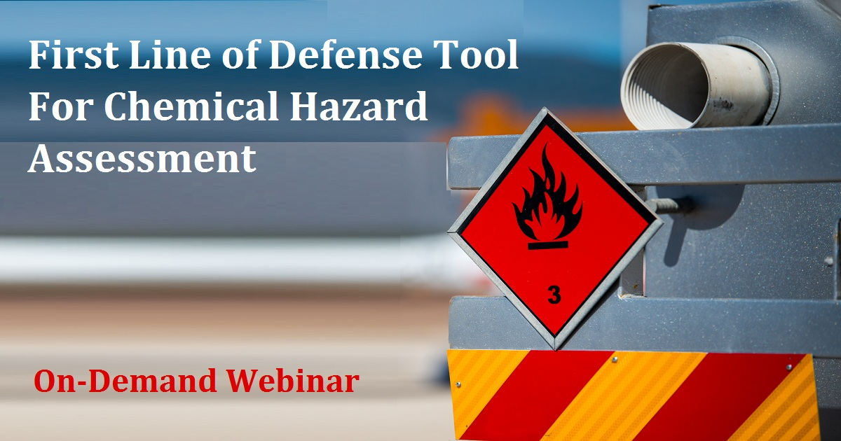 First Line of Defense Tool for Chemical Hazard Assessment
