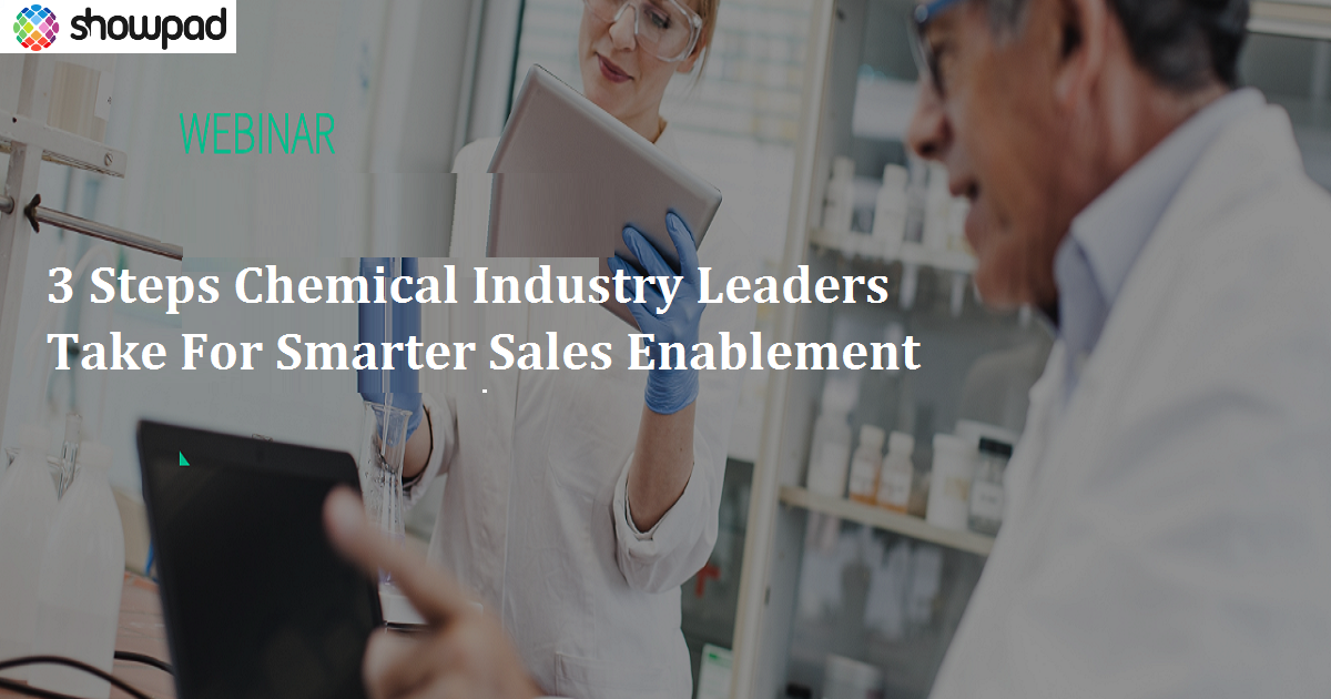 3 Steps Chemical Industry Leaders Take For Smarter Sales Enablement