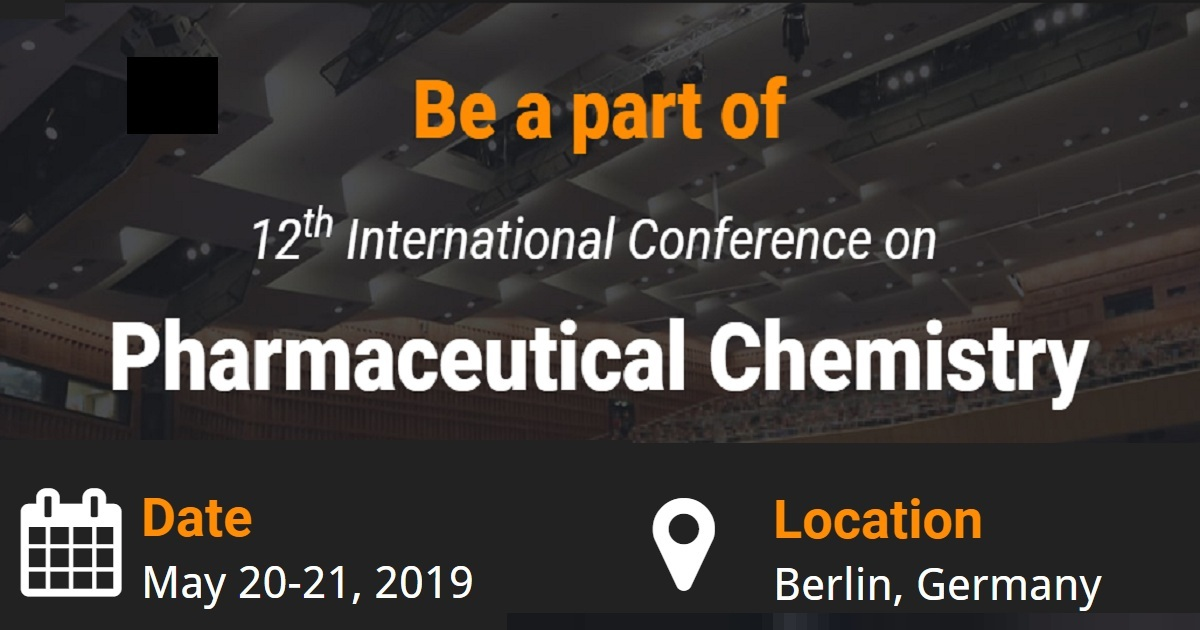 12th International Conference on Pharmaceutical Chemistry