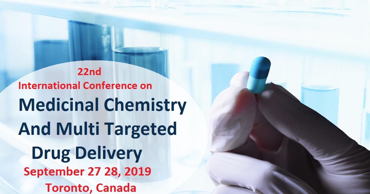 22nd International Conference on Medicinal Chemistry and Multi-Targeted Drug Delivery