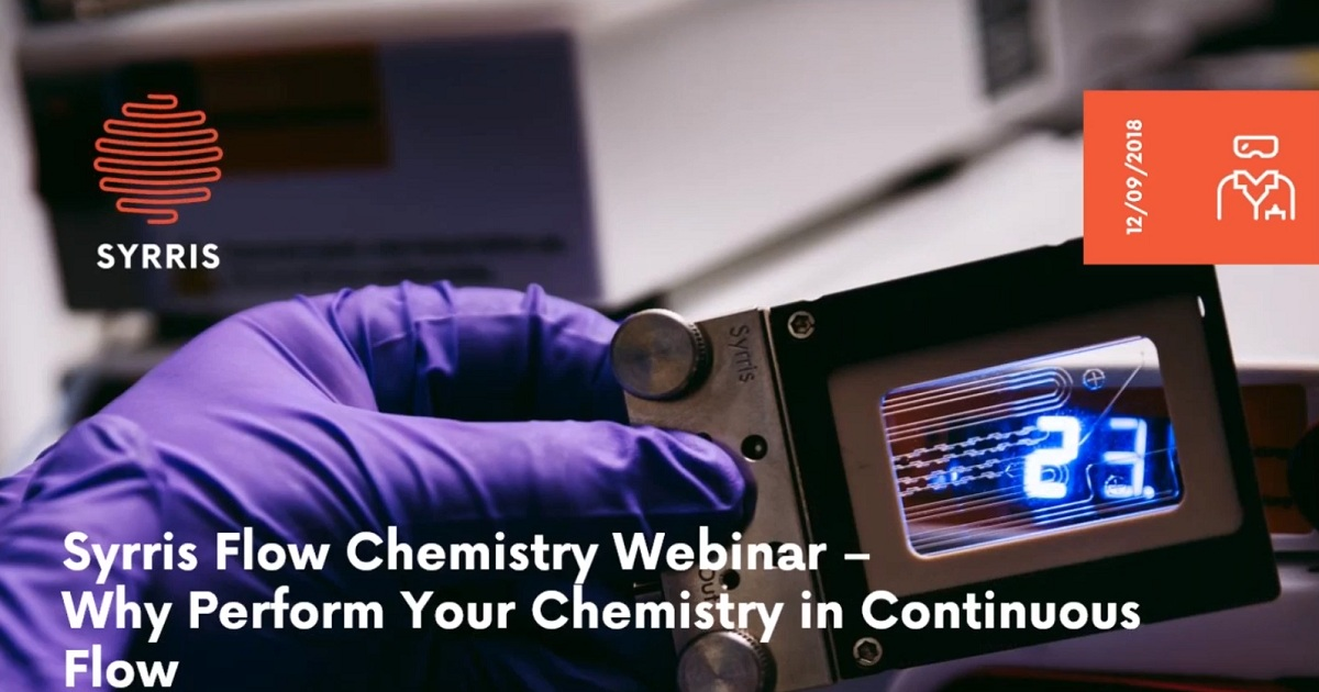 9 Reasons to Perform Your Chemistry in Continuous Flow