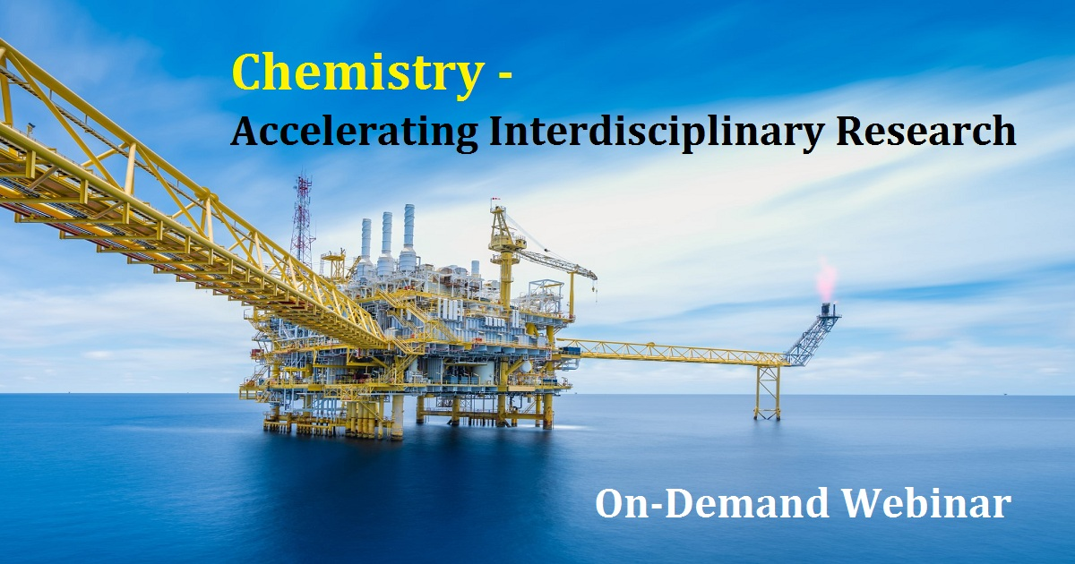 Chemistry - Accelerating Interdisciplinary Research