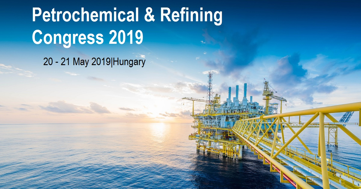 Petrochemical & Refining Congress 2019