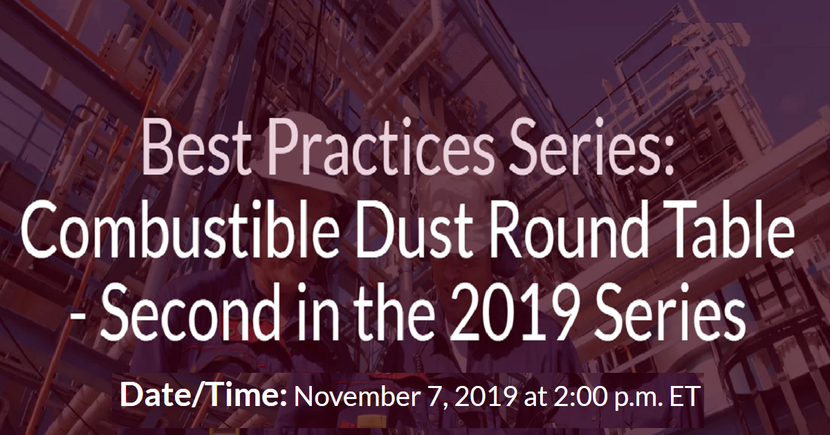 Combustible Dust Round Table - Second in the 2019 Series