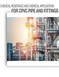 CHEMICAL RESISTANCE AND CHEMICAL APPLICATIONSFOR CPVC PIPE AND FITTINGS