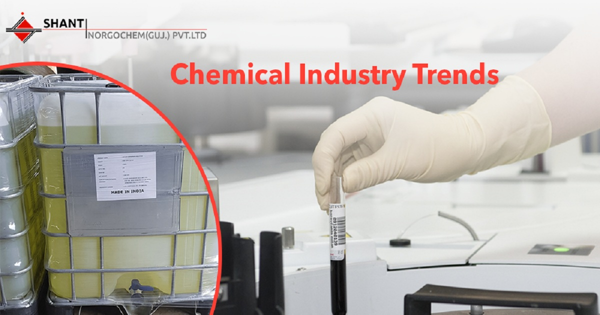 CHEMICAL INDUSTRY TRENDS – A NEW FUTURE AHEAD